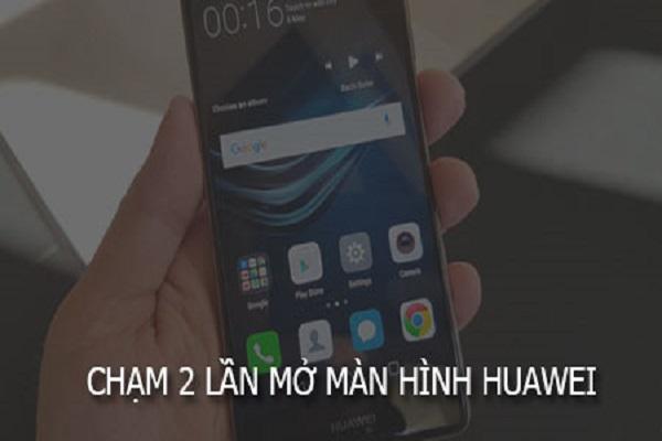 cham-2-lan-mo-man-hinh-huawei